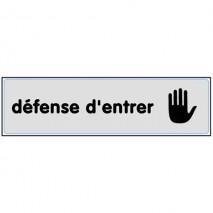Plaque signalétique Défense d'entrer