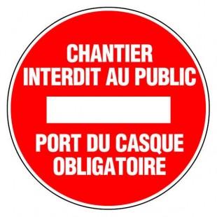 Panneau rond - Chantier interdit au public port du casque obligatoire