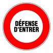 Panneau rond - Défense d'entrer