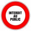 Panneau rond - Interdit au public