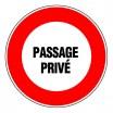 Panneau rond - Passage privé
