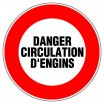 Panneau rond - Danger circulation d'engins