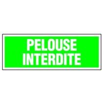 Panneau rectangulaire - Pelouse interdite