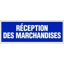 Panneau rectangulaire - Réception des marchandises