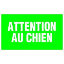 Panneau rectangualire - Attention au chien