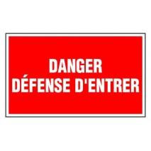 Panneau rectangulaire - Danger défense d'entrer