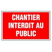 Panneau rectangulaire - Chantier interdit au public